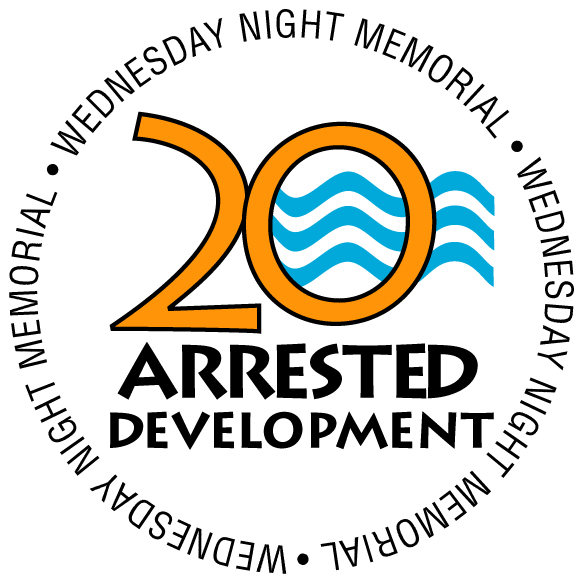 Wednesday Night Memorial - 30+ yrs. of Arrested Development.